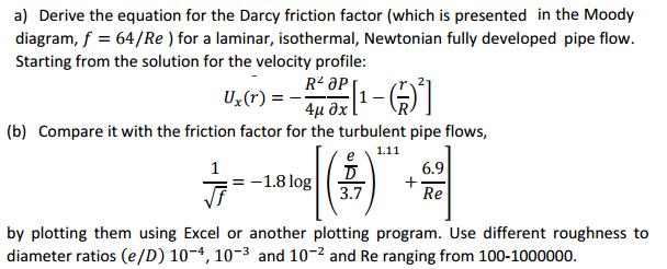 Solved derive the equation for the darcy friction factor derive the equation for the darcy friction factor ccuart Choice Image