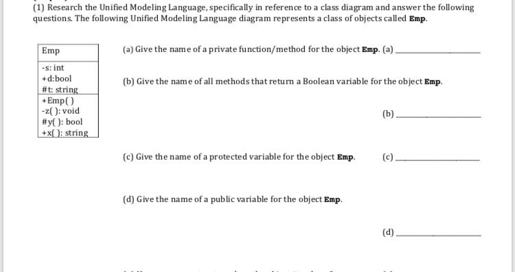 (1) research the unified modeling language, specifically in reference to a  class diagram