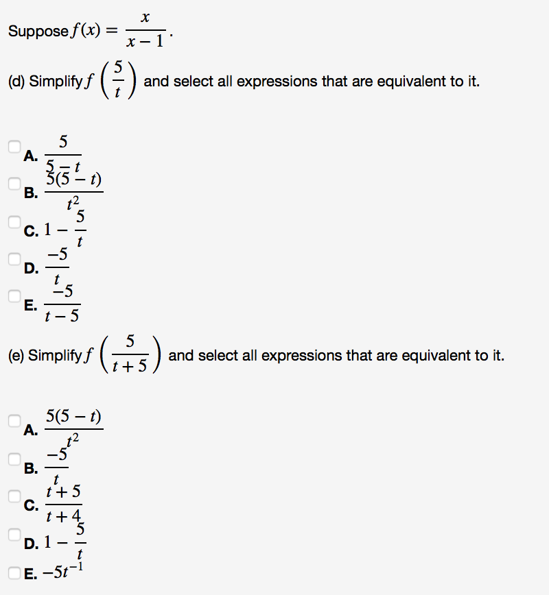 Solved: Suppose F (x) = X/x - 1 (d) Simplify F(5/t) And Se ...
