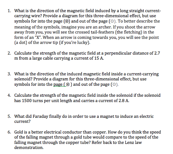 Solved 1 What Is The Direction Of The Magnetic Field Ind