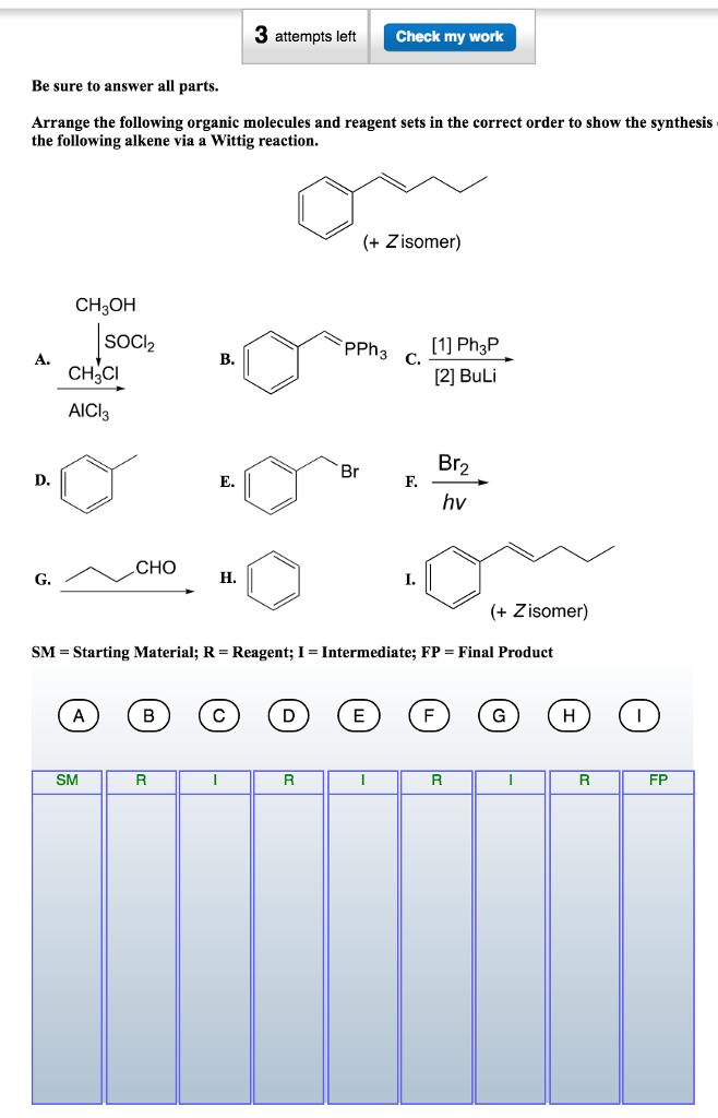 Arrange The Following Organic Molecules And Reagen