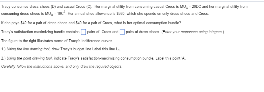 solved tracy consumes dress shoes d and casual crocs c