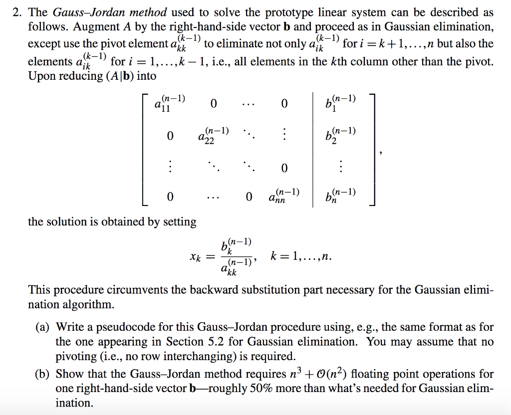 Solved: 2  The Gauss-Jordan Method Used To Solve The Proto
