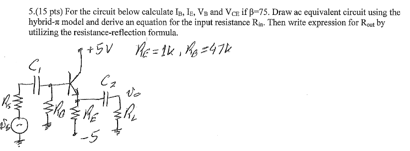 solved for the circuit below calculate i_b, i_e, v_b and