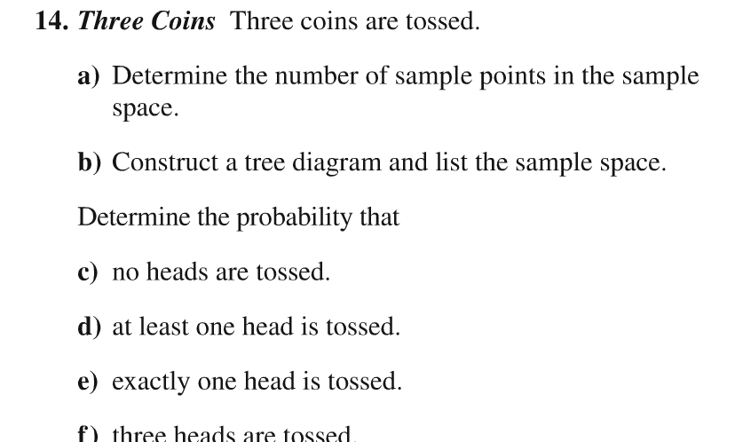 Solved 14 three coins three coins are tossed a determi three coins three coins are tossed a determine the number of sample ccuart Choice Image