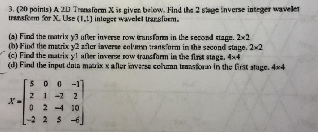 A 2D Transform X Is Given Below  Find The 2 Stage