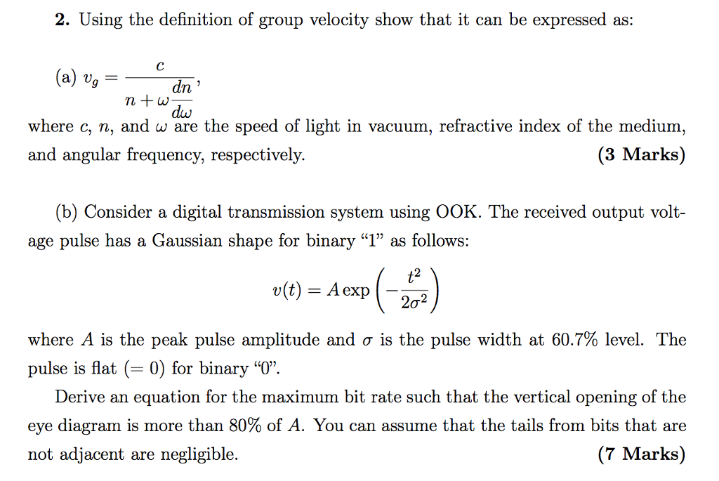 Using The Definition Of Group Velocity Show That It Can Be Expressed As