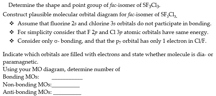 Solved Determine The Shape And Point Group Of Fac Isomer