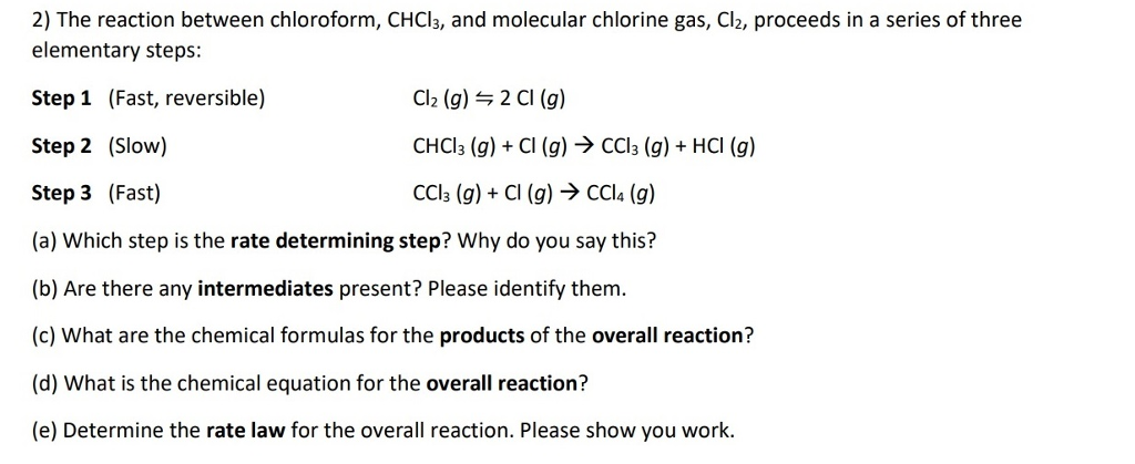 Solved 2 The Reaction Between Chloroform Chcl3 And Mol