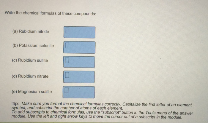 Solved Write The Chemical Formulas Of These Compounds A