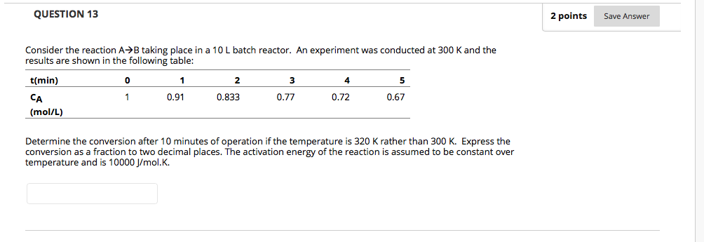 Solved: QUESTION 13 2 Points Save Answer Consider The Reac