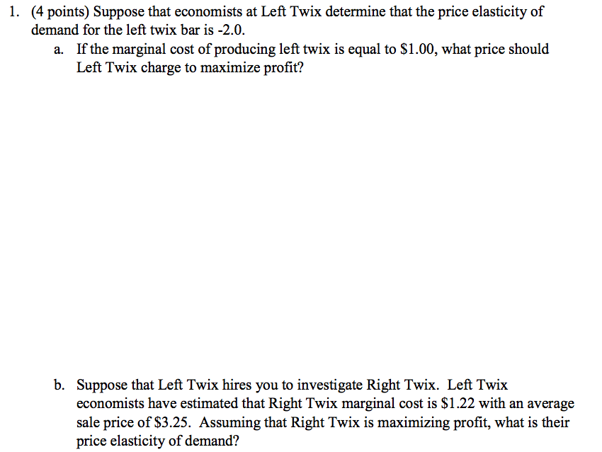 Solved: 1  (4 Points) Suppose That Economists At Left Twix