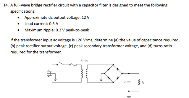 Solved a full wave bridge rectifier circuit with a capaci a full wave bridge rectifier circuit with a capacitor filter is designed to asfbconference2016 Choice Image