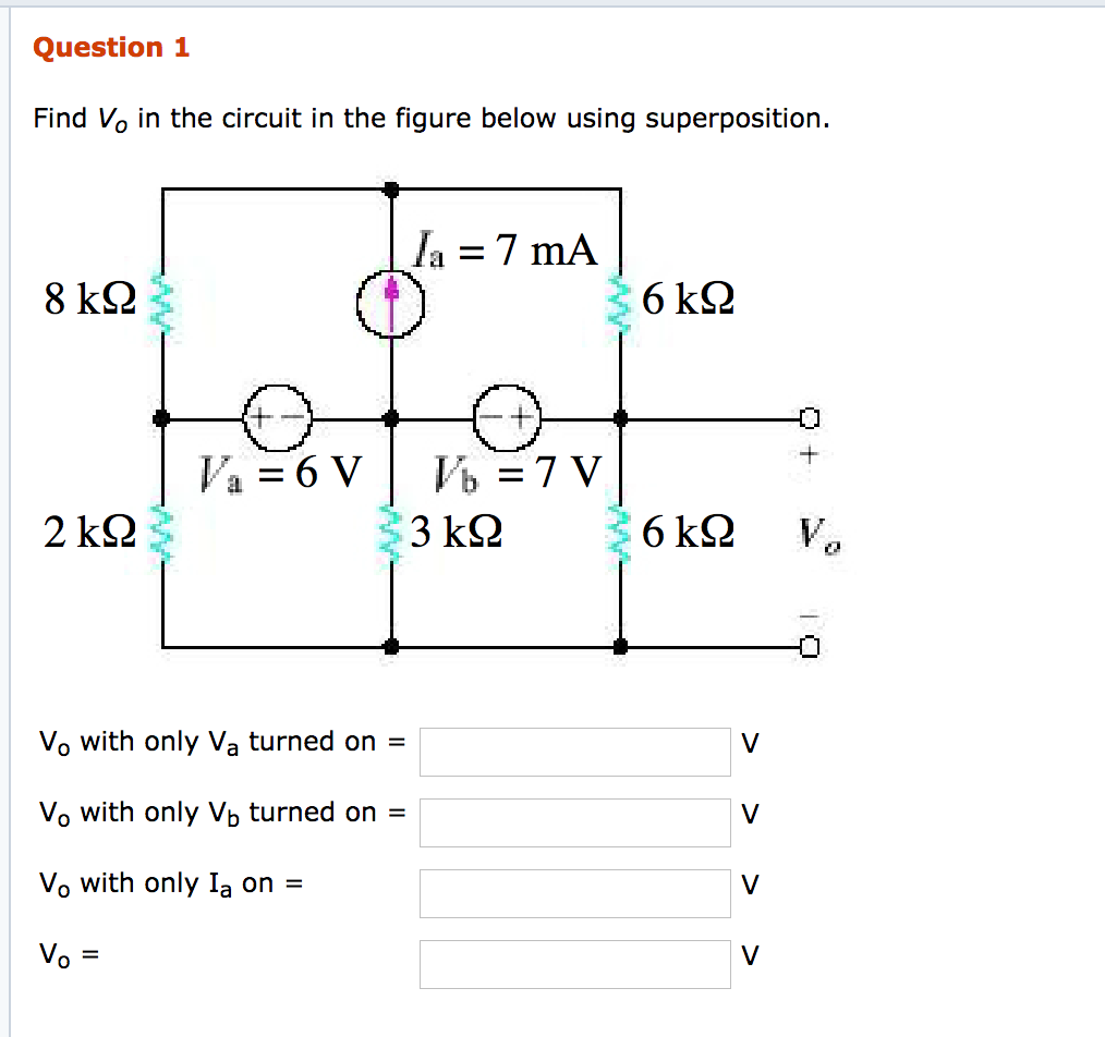 Question 1 Find Vo in the circuit in the figure below using superposition 8  kS2 6