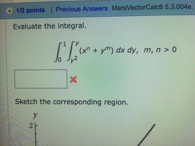 Solved: Evaluate The Integral  Integral^1_0 Integral^y_y^2