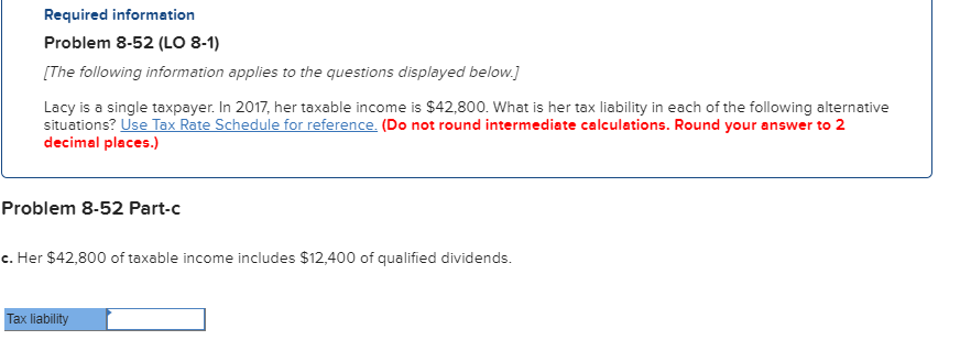 Finance archive october 22 2017 chegg required information problem 8 52 lo 8 1 the following information applies to the questions displayed below lacy is a single taxpayer fandeluxe Images