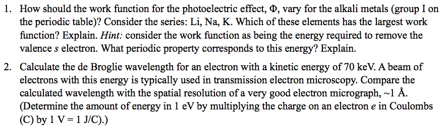 1 how should the work function for the photoelect chegg 1 how should the work function for the photoelectric effect vary for urtaz Choice Image
