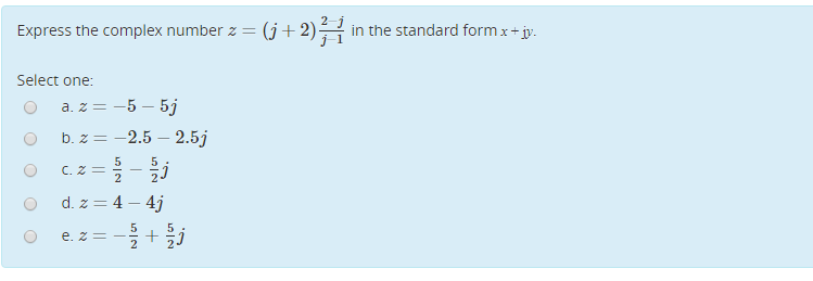 Express The Complex Number Z J 2 In The Stand Chegg
