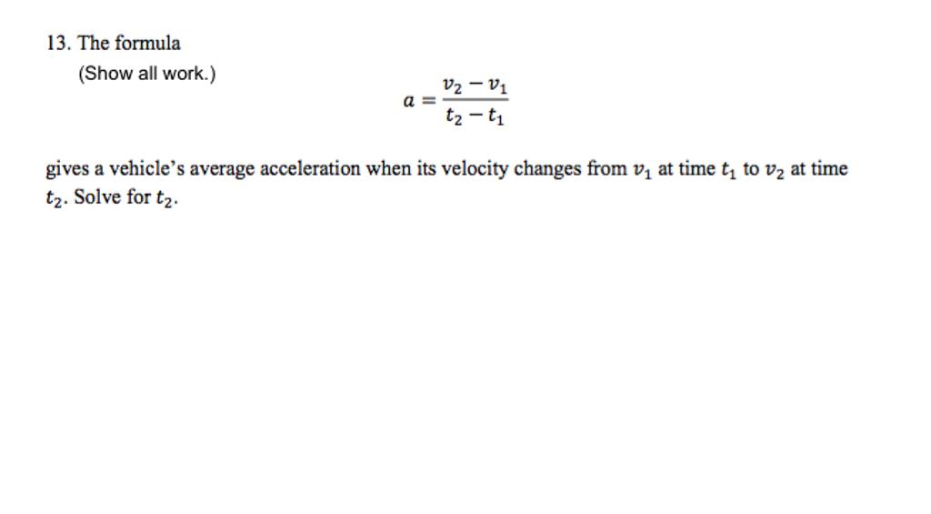 solved the formula a v 2 v 1 t 2 t 1 gives a veh