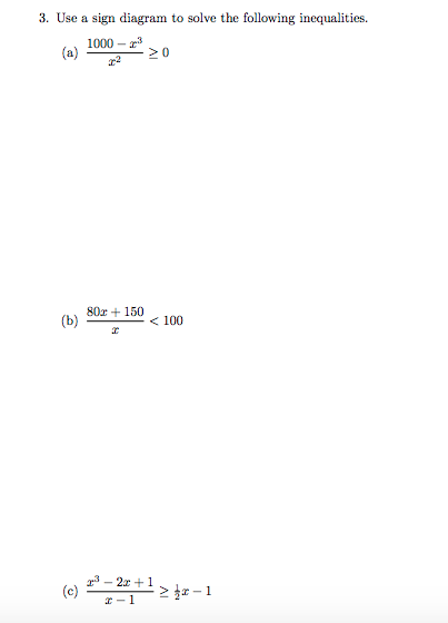 Solved 3 Use A Sign Diagram To Solve The Following Inequ