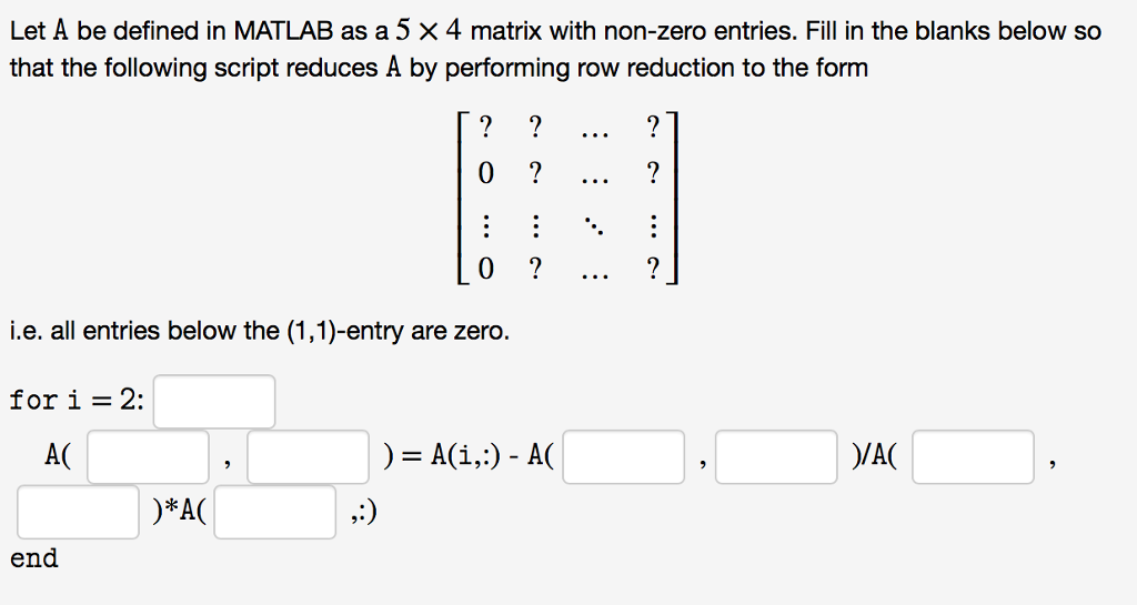 Solved: Let A Be Defined In MATLAB As A 5 × 4 Matrix With