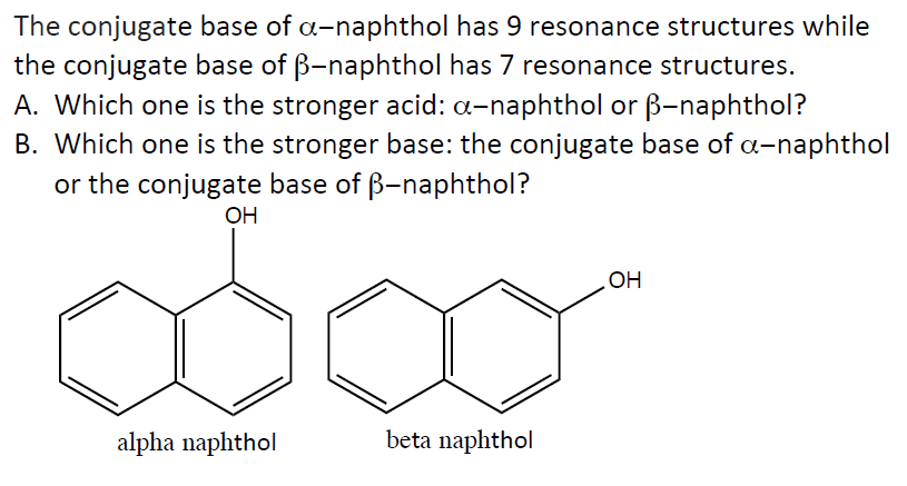 Solved: The Conjugate Base Of α-naphthol Has 9 Resonance S
