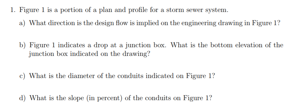 Solved: 1  Figure 1 Is A Portion Of A Plan And Profile For