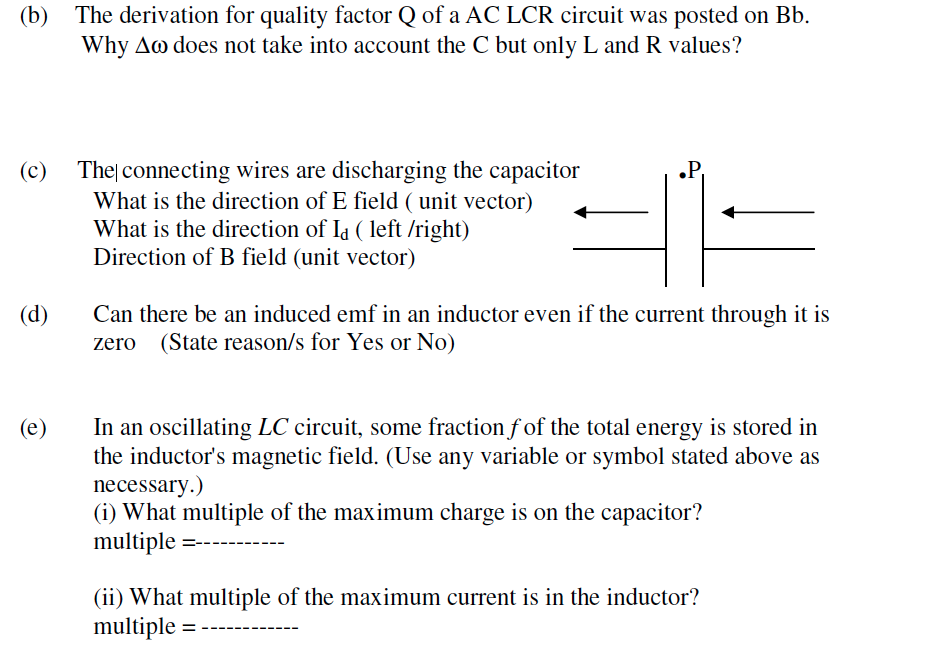 Solved: (b) The Derivation For Quality Factor Q Of A AC LC ...