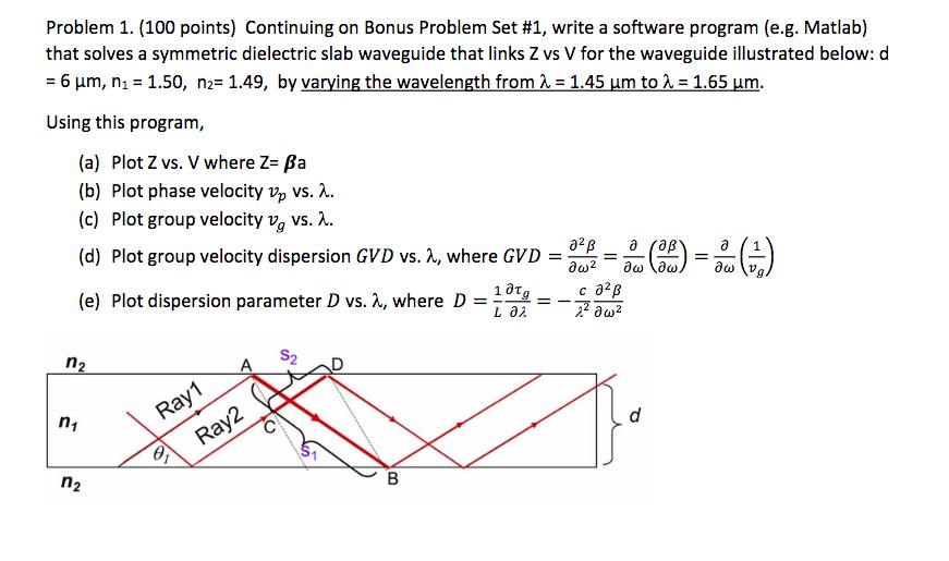 problem 1 100 points continuing on bonus proble chegg com rh chegg com Planar Waveguide Optical Waveguide