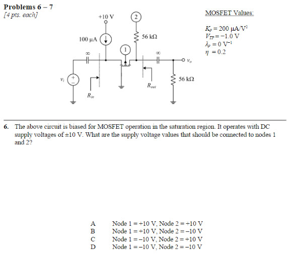Solved: Problems 6 7 4 Pts  Each +10 V MOSFET Values 100pA