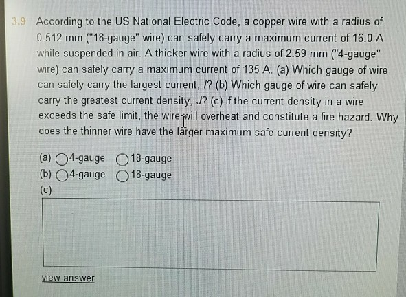 Physics archive march 08 2018 chegg according to the us national electric code a copper wire with a radius of 0512 greentooth Gallery