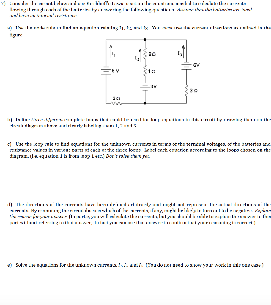 Solved 7 Consider The Circuit Below And Use Kirchhoffs Diagram Labeled Laws To Set Up Equations Needed