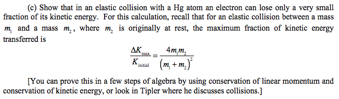 Solved Show That In An Elastic Collision With A Hg Atom A Chegg Com