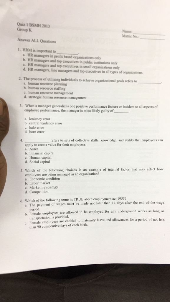 Solved: Quiz 1 BSMH 2013 Group K Answer ALL Questions 1  H