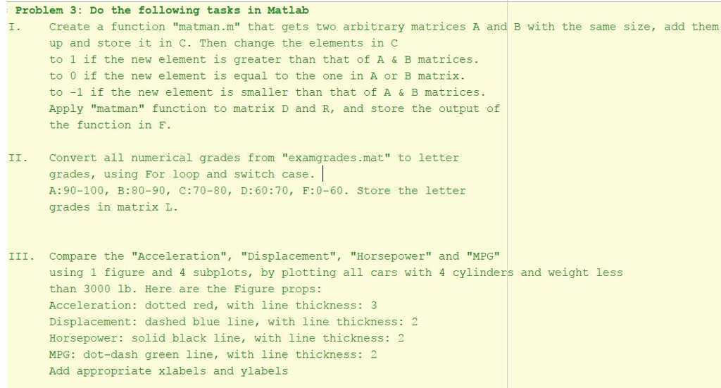 Solved: Problem 3: Do The F。llowing Tasks In Matlab Creat