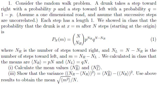 Solved: 1  Consider The Random Walk Problem  A Drunk Takes