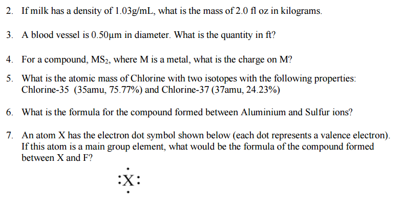 Solved If Milk Has Density Of 103 Gml What Is The Mass