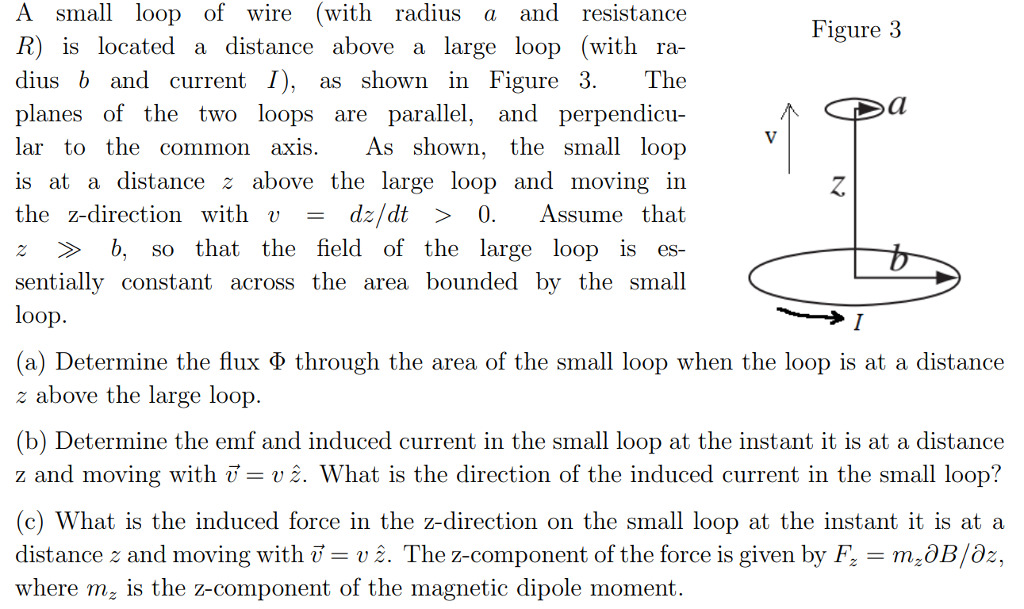 Solved: A Small Loop Of Wire (with Radius A And Resistance ...