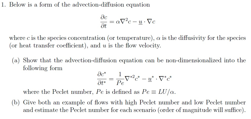 Solved: 1  Below Is A Form Of The Advection-diffusion Equa