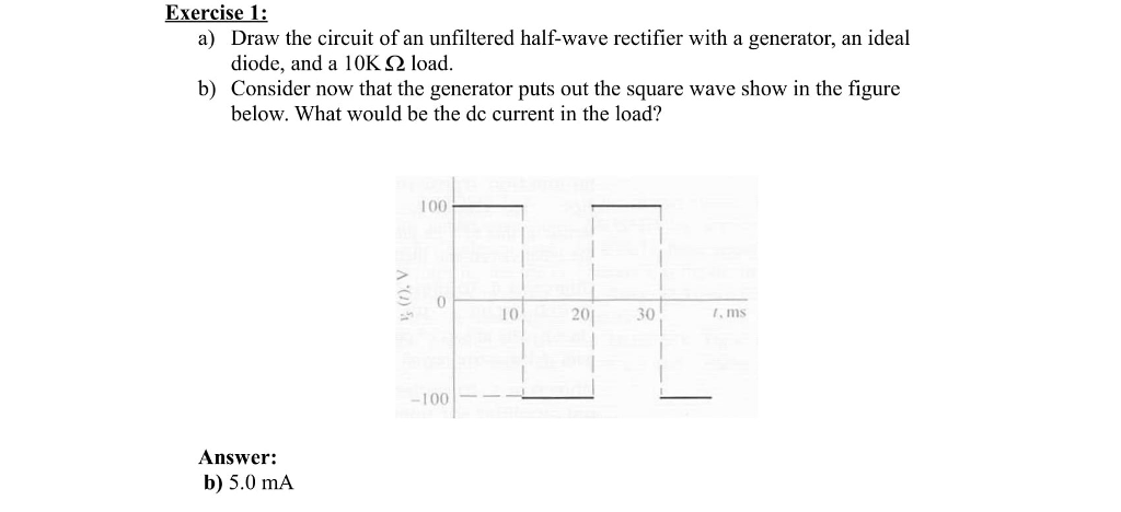 Solved Exercise 1 A Draw The Circuit Of An Unfiltered H