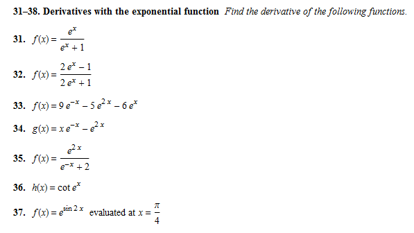 Solved: 31-38. Derivatives With The Exponential Function F ...