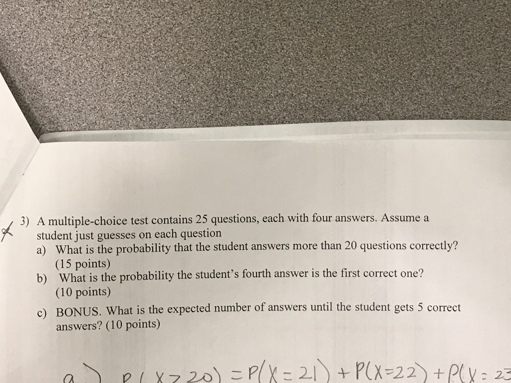 Solved: A Multiple-choice Test Contains 25 Questions, Each