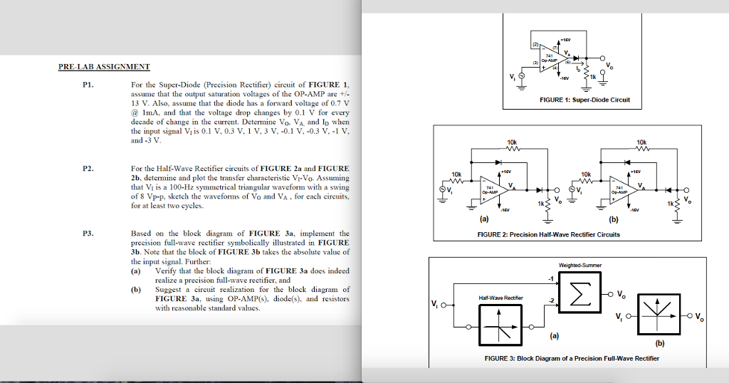 Solved For The Super Diode Precision Rectifier Circuit