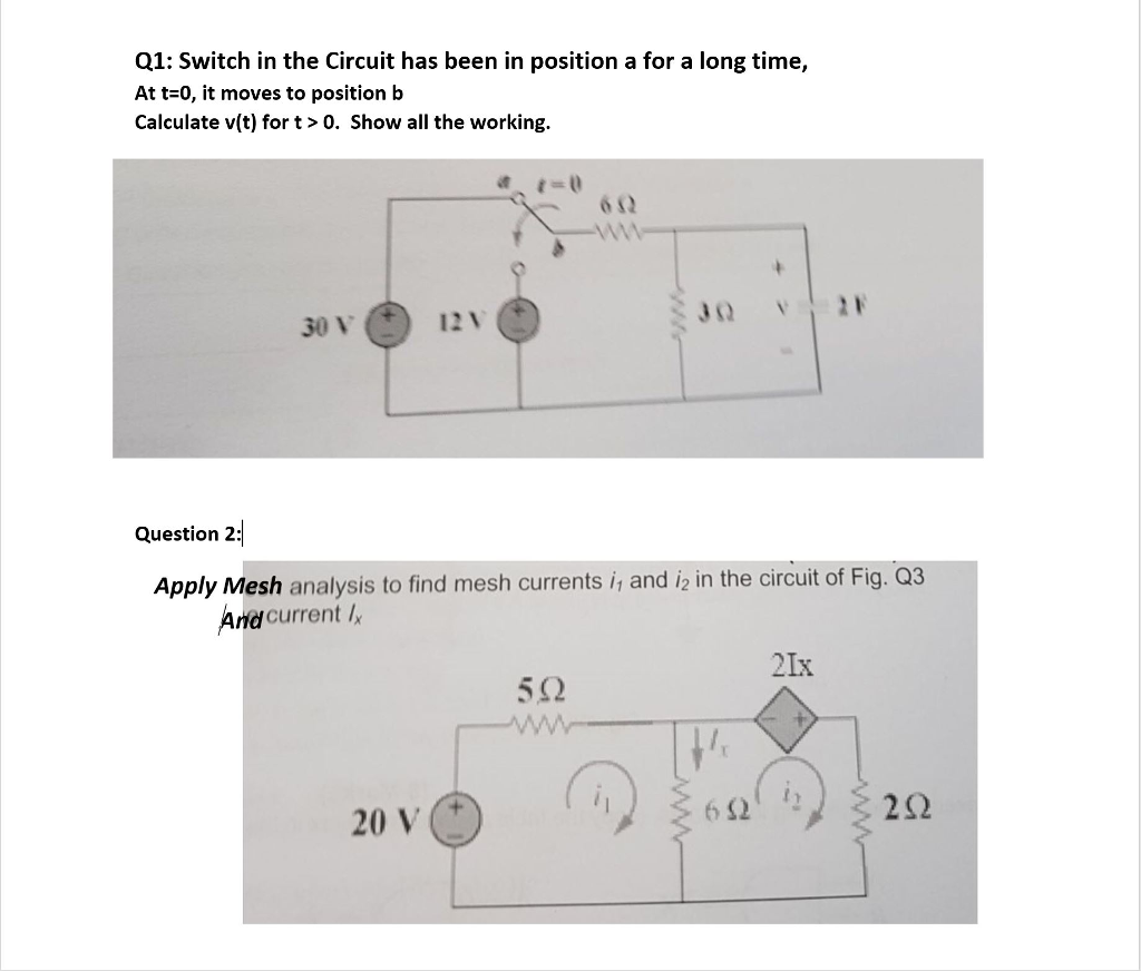 Solved: Q1: Switch In The Circuit Has Been In Position A F ...
