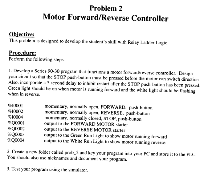 Solved: Motor Forward/Reverse Controller Objective: This P ...