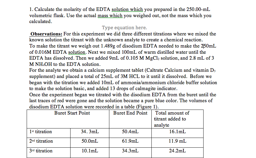 using edta as a titrant which Let's calculate the titration curve for 500 ml of 500 × 10 –3 m cd 2 + using a titrant of 00100 m edta furthermore, let's assume that the titrand is buffered to a ph of 10 with a buffer that is 00100 m in nh 3.