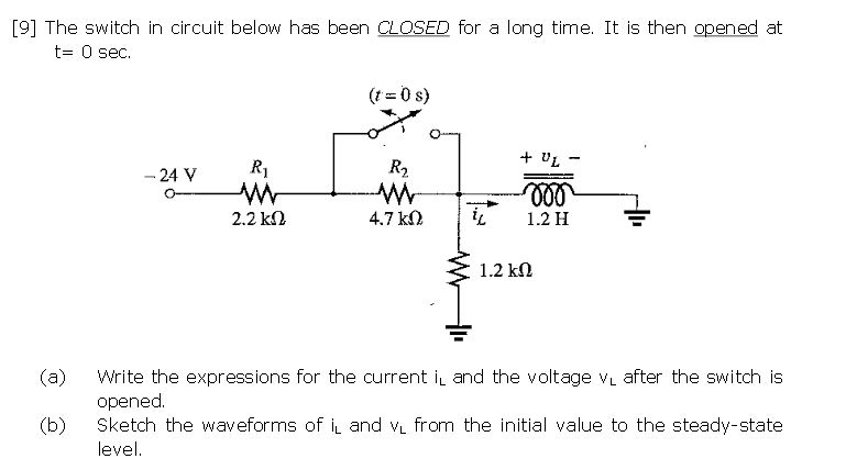 Solved: [9] The Switch In Circuit Below Has Been CLOSED Fo ...