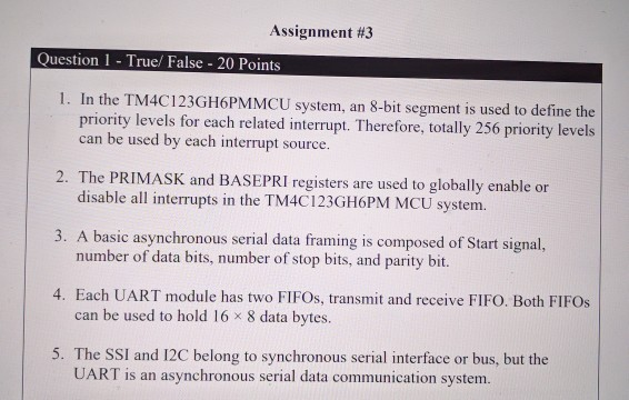 Assignment 3 Ouestion 1 True False 20 Points In The TM4C123GH6PMMCU System