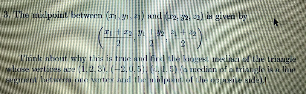 The midpoint between x1 y1 z1 and x2 y2 chegg question the midpoint between x1 y1 z1 and x2 y2 z2 is given by x1 x22 y1 y22 ccuart Image collections