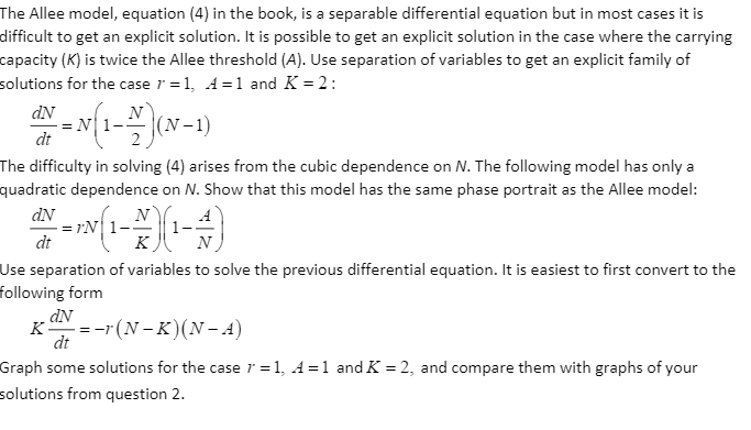 Solved: The Allee Model, Equation (4) In The Book, Is A Se
